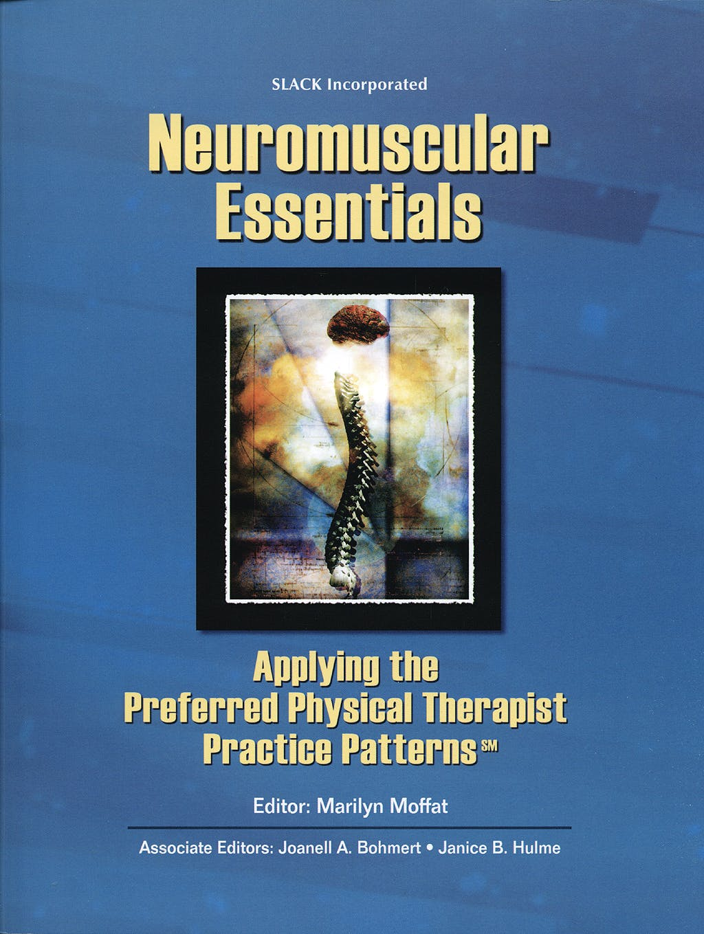 Portada del libro 9781556426698 Neuromuscular Essentials: Applying the Preferred Physical Therapist