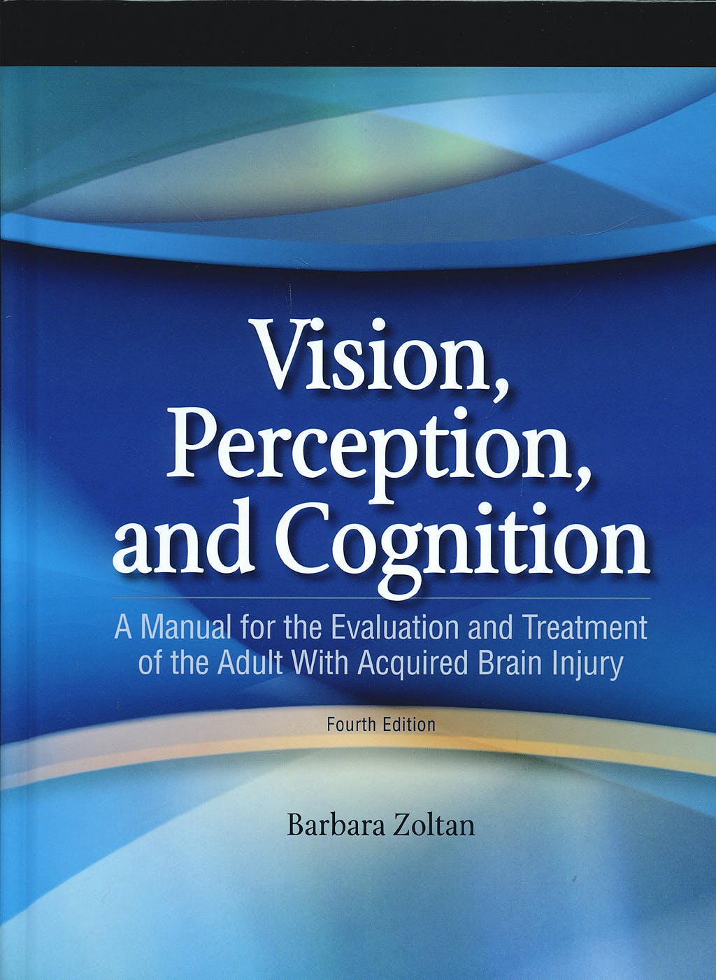 Portada del libro 9781556427381 Vision, Perception, and Cognition