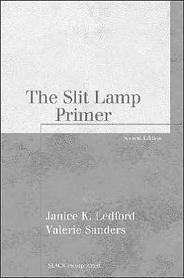 Portada del libro 9781556427473 The Slit Lamp Primer