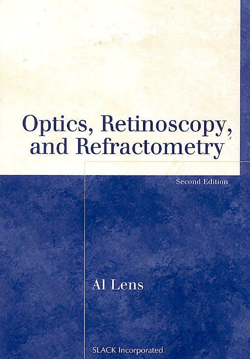 Portada del libro 9781556427480 Optics, Retinoscopy and Refractometry