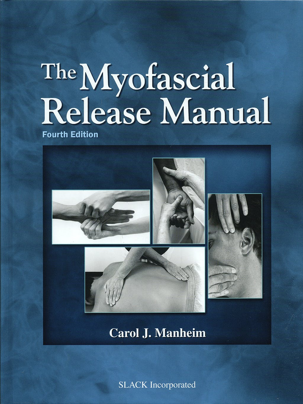 Portada del libro 9781556428357 The Myofascial Release Manual