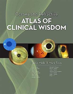 Portada del libro 9781556428678 Cornea and Refractive Atlas of Clinical Wisdom