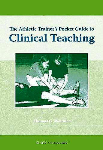 Portada del libro 9781556428692 The Athletic Trainer's Pocket Guide to Clinical Teaching