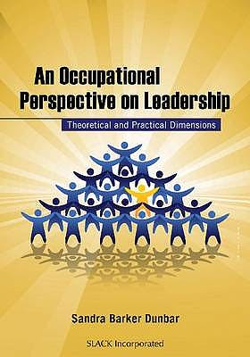 Portada del libro 9781556428739 An Occupational Perspective on Leadership. Theoretical and Practical Dimensions