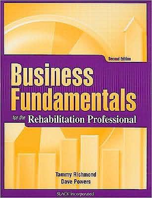 Portada del libro 9781556428838 Business Fundamentals for the Rehabilitation Professional