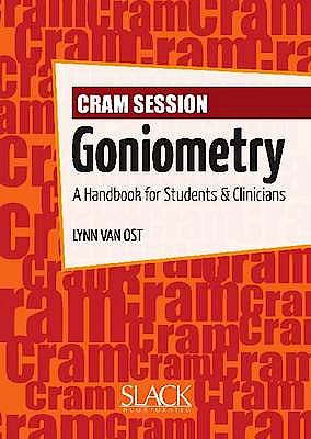 Portada del libro 9781556428982 Cram Session in Goniometry. a Handbook for Students and Clinicians
