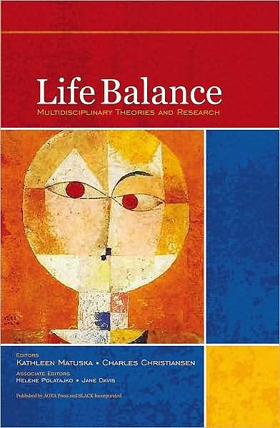 Portada del libro 9781556429064 Life Balance. Multidisciplinary Theories and Research
