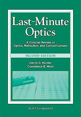 Portada del libro 9781556429279 Last-Minute Optics. a Concise Review of Optics, Refraction, and Contact Lenses