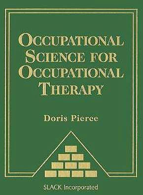 Portada del libro 9781556429330 Occupational Science for Occupational Therapy