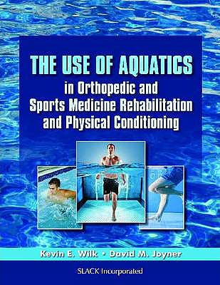 Portada del libro 9781556429514 The Use of Aquatics in Orthopedics and Sports Medicine Rehabilitation and Physical Conditioning