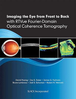 Portada del libro 9781556429637 Imaging the Eye from Front to Back with Rtvue Fourier-Domain Optical Coherence Tomography