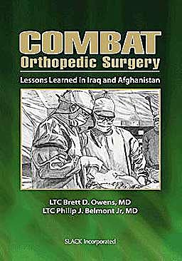 Portada del libro 9781556429651 Combat Orthopedic Surgery. Lessons Learned in Iraq and Afghanistan