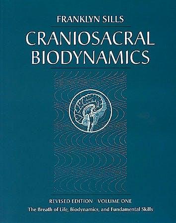Portada del libro 9781556433542 Craniosacral Biodynamics, Vol. 1: The Breath of Life, Biodynamics, and Fundamental Skills