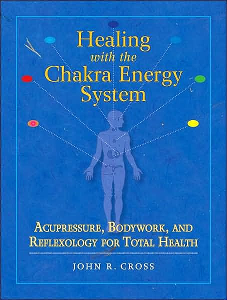 Portada del libro 9781556436253 Healing with the Chakra Energy System