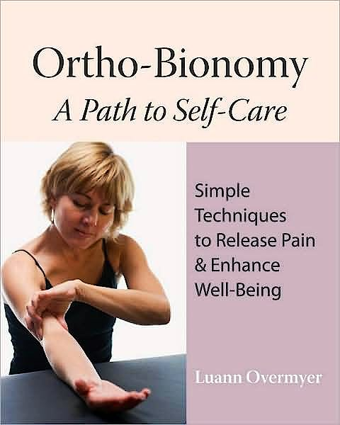 Portada del libro 9781556437915 Ortho-Bionomy - a Path to Self-Care