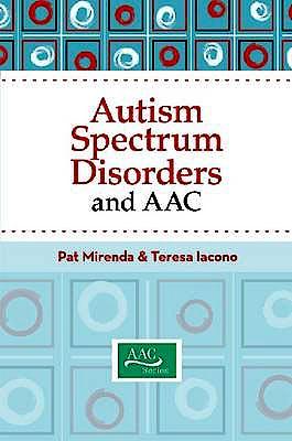 Portada del libro 9781557669537 Autism Spectrum Disorders and Aac