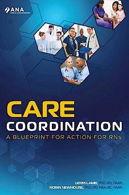 Portada del libro 9781558107038 Care Coordination. A Blueprint for Action for RNs