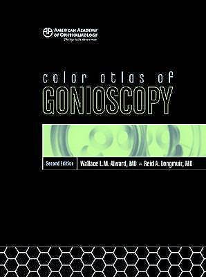 Portada del libro 9781560558965 Color Atlas of Gonioscopy + Dvd (American Academy of Ophthalmology)