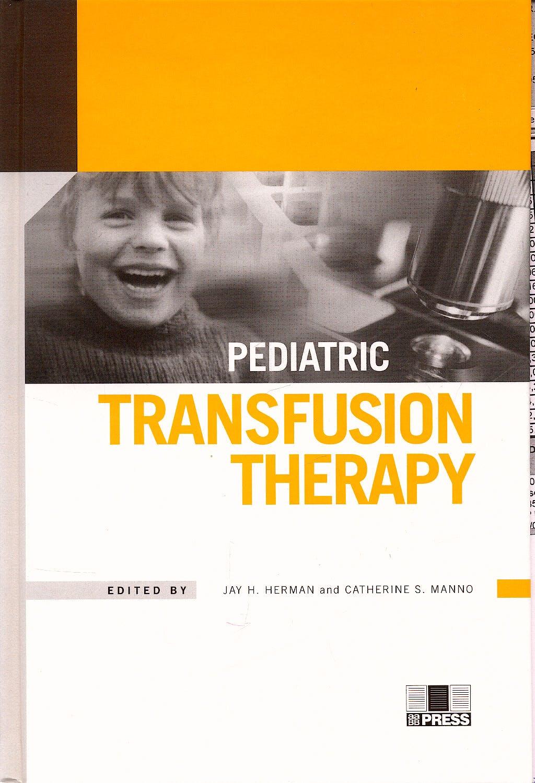 Portada del libro 9781563951626 Pediatric Transfusion Therapy