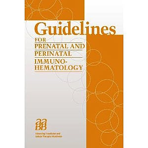 Portada del libro 9781563952081 Guidelines for Prenatal and Perinatal Immunohematology (053065)