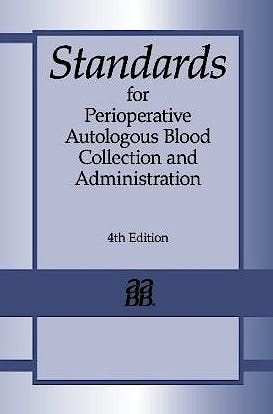 Portada del libro 9781563952883 Standards for Perioperative Autologous Blood Collection and Administration + Cd-Rom