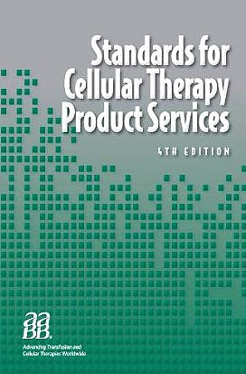 Portada del libro 9781563952944 Standards for Cellular Therapy Product Services