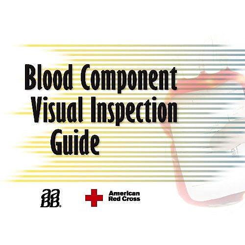 Portada del libro 9781563953002 Blood Component Visual Inspection Guide