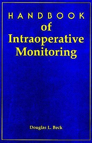 Portada del libro 9781565932104 Handbook of Intraoperative Monitoring