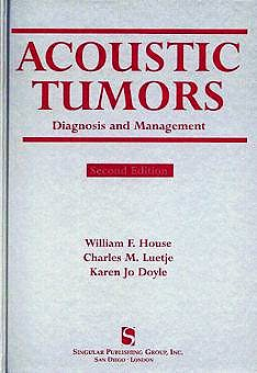 Portada del libro 9781565936249 Acoustic Tumors: Diagnosis and Management