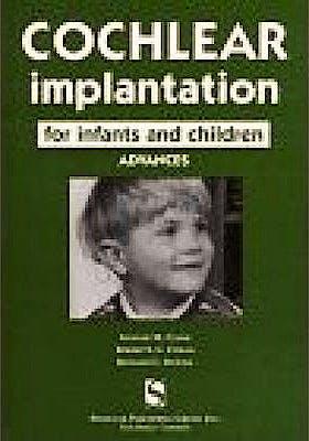 Portada del libro 9781565937277 Cochlear Implantation for Infants and Children