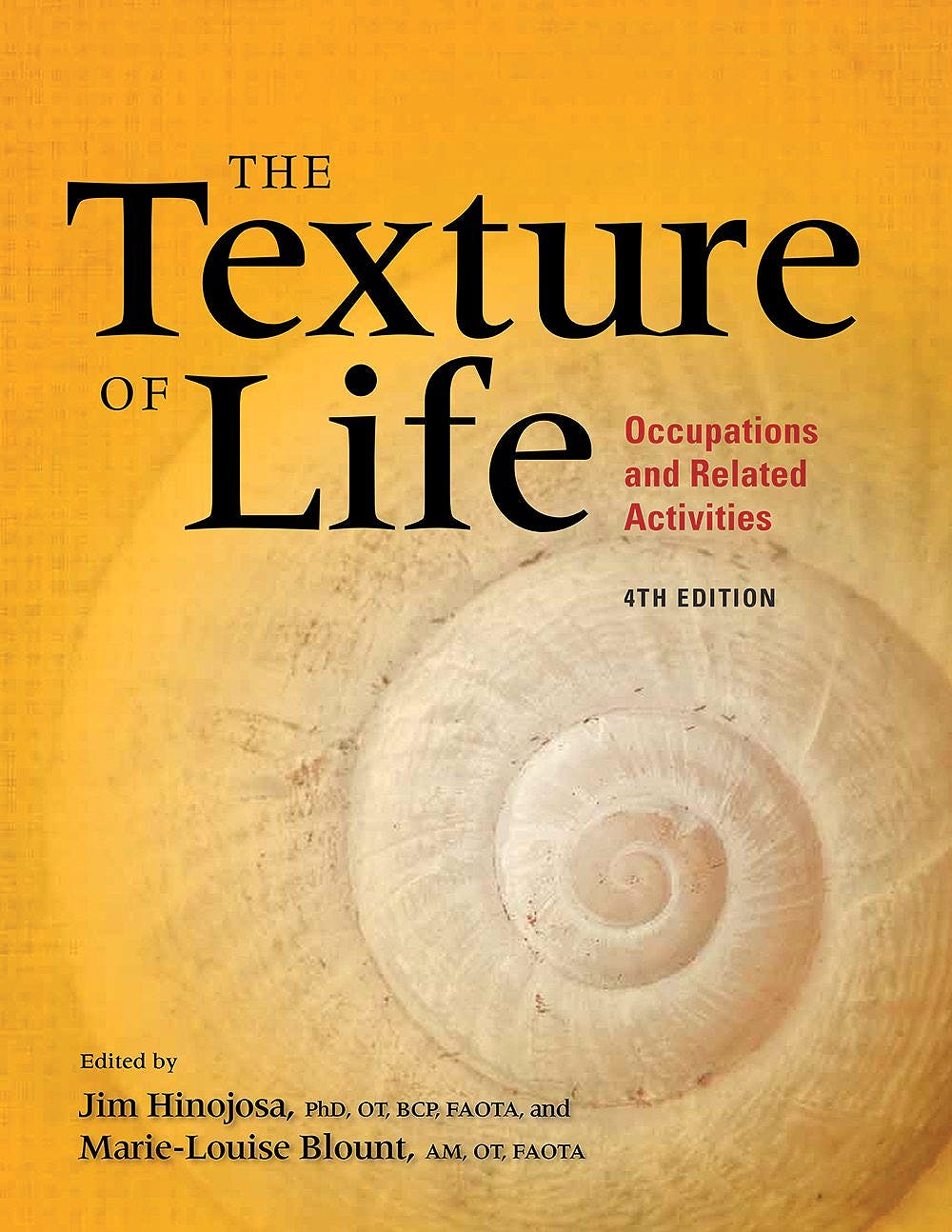 Portada del libro 9781569003527 Texture of Life. Occupations and Related Activities
