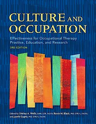 Portada del libro 9781569003718 Culture and Occupation. Effectiveness for Occupational Therapy Practice, Education, and Research
