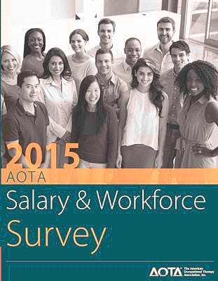 Portada del libro 9781569003763 AOTA Salary and Workforce Survey 2015