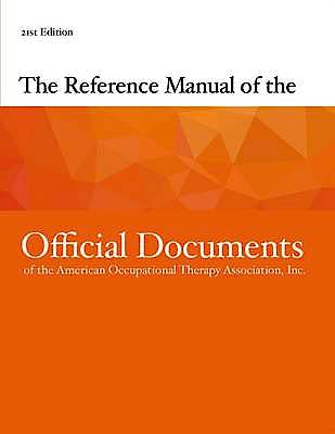 Portada del libro 9781569003954 The Reference Manual of the Official Documents of the American Occupational Therapy Associations, Inc.