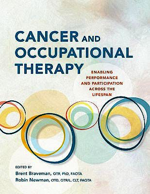 Portada del libro 9781569004104 Cancer and Occupational Therapy. Enabling Performance and Participation Across the Lifespan