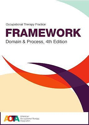 Portada del libro 9781569004883 Occupational Therapy Practice Framework. Domain and Process