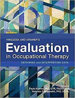 Portada del libro 9781569005958 Hinojosa and Kramer's Evaluation in Occupational Therapy. Obtaining and Interpreting Data