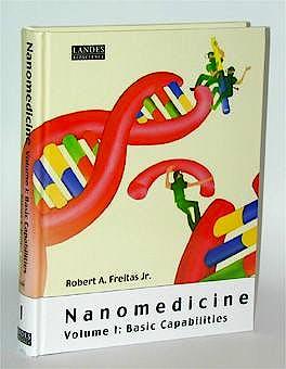 Portada del libro 9781570596452 Nanomedicine, Vol. I: Basic Capabilities