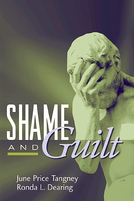 Portada del libro 9781572307155 Shame And Guilt (Emotions And Social Behavior)