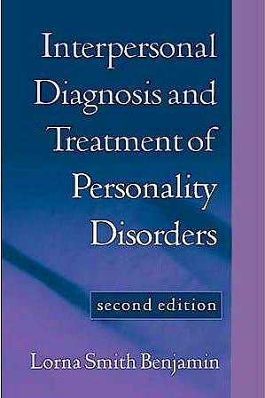 Portada del libro 9781572308602 Interpersonal Diagnosis and Treatment of Personality Disorders