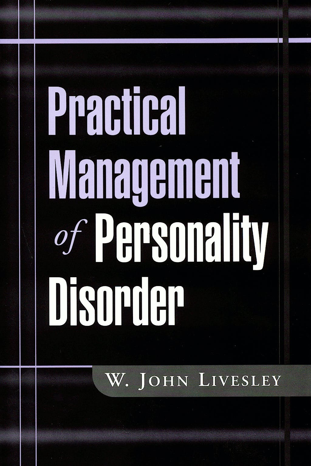 Portada del libro 9781572308893 Practical Management of Personality Disorder