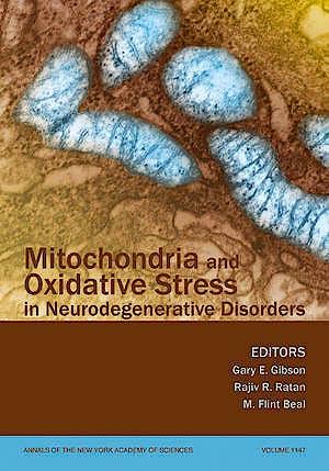 Portada del libro 9781573317139 Mitochondria and Oxidative Stress in Neurodegenerative Disorders