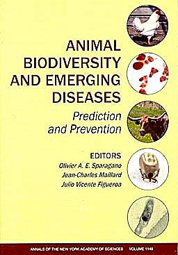 Portada del libro 9781573317146 Animal Biodiversity and Emerging Diseases. Prediction and Prevention
