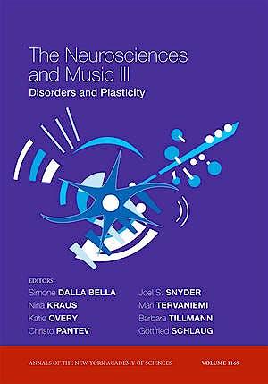 Portada del libro 9781573317399 The Neurosciences and Music Iii. Disorders and Plasticity