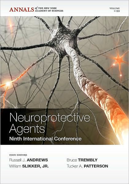 Portada del libro 9781573317771 Neuroprotective Agents. Ninth International Conference