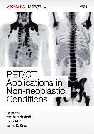 Portada del libro 9781573318181 PET/CT Applications in Non-Neoplastic Conditions (Annals of the New York Academy of Sciences, Vol. 1228)