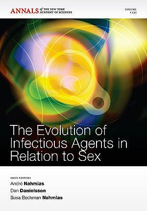 Portada del libro 9781573318198 The Evolution of Infectious Agents in Relation to Sex