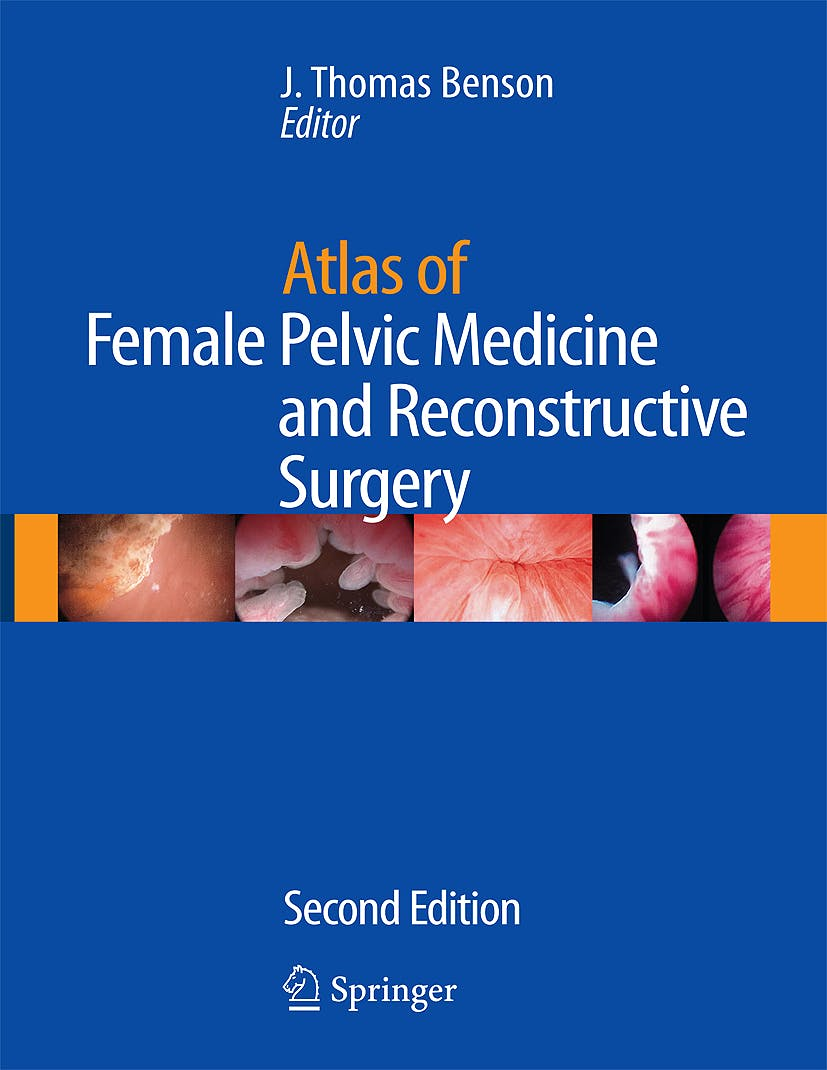 Portada del libro 9781573403047 Atlas of Female Pelvic Medicine and Reconstructive Surgery + Cd-Rom