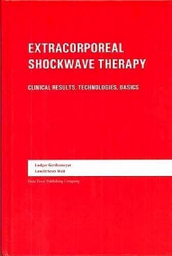 Portada del libro 9781574001150 Extracorporeal Shock Wave Therapy. Clinical Results, Technologies