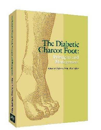 Portada del libro 9781574001303 The Diabetic Charcot Foot. Principles and Management